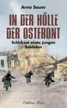 Arno Sauer: In der Hölle der Ostfront, Buch