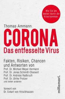 Thomas Ammann: Corona. Das entfesselte Virus, Buch