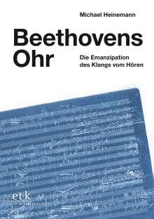 Michael Heinemann: Beethovens Ohr, Buch