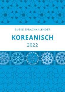 Buyoung Chon: Sprachkalender Koreanisch 2022, Kalender