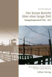 Karl-Otto Behrendt: Der kurze Bericht über eine lange Zeit, Buch