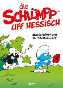 Peyo: De Schlümpp uff Hessisch: Blauschlümpp unn Schwazzschlümpp (Schlümpfe Mundart 1), Buch