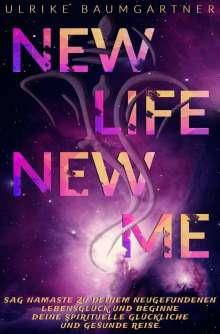 Ulrike Baumgartner: New Life New Me, Buch