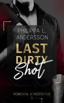 Philippa L. Andersson: Last Dirty Shot, Buch