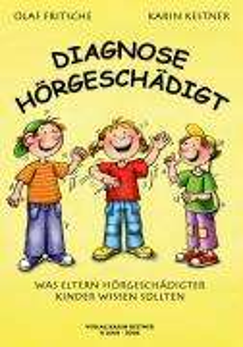 Olaf Fritsche: Diagnose Hörgeschädigt, Buch