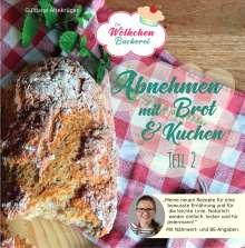 Güldane Altekrüger: Abnehmen mit Brot und Kuchen Teil 2, Buch