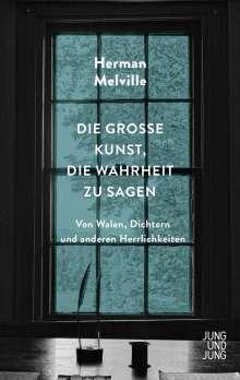 Herman Melville: Die große Kunst, die Wahrheit zu sagen, Buch