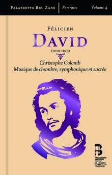 "Felicien Cesar David (1810-1876): Ode-Symphonie ""Christophe Colomb"", CD"