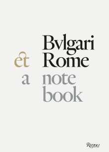 Bulgari - Roma: Travel Tales for Beauty Lovers, Buch