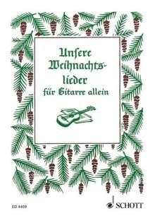 Unsere Weihnachtslieder, Noten