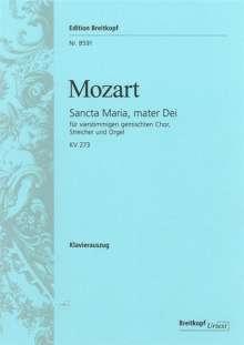 Wolfgang Amadeus Mozart: Sancta Maria, mater Dei KV 273, Noten