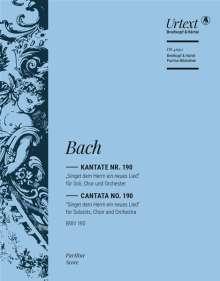 "Johann Sebastian Bach: Kantate Nr. 190 BWV 190 ""Singet dem Herrn ein neues Lied"", Noten"