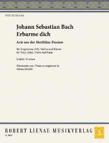 Johann Sebastian Bach: Erbarme Dich. Arie (Matthäuspassion), Noten