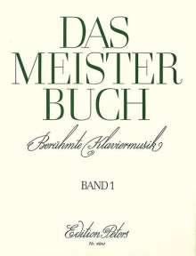 Verschiedene: Das Meisterbuch, Band 1, Noten