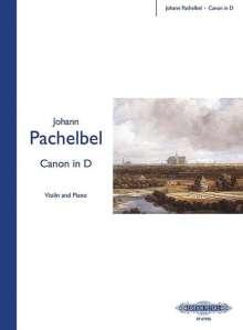 Johann Pachelbel: Kanon (Canon)  in D-Dur, für Violine und Klavier, Klavierpartitur u. Einzelstimme, Noten